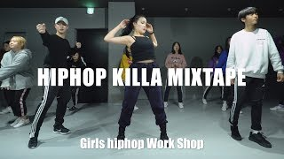 HIPHOP KILLA MIXTAPE / CHOREOGRAPHY BY HAYEON (Girls hiphop Workshop)