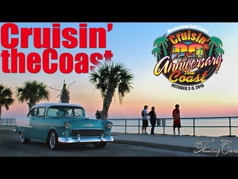 Cruisin' the Coast 2016- Hot Rods on The Gulf Coast!