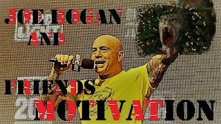 Joe Rogan and Friends Motivation  2017 thumbnail