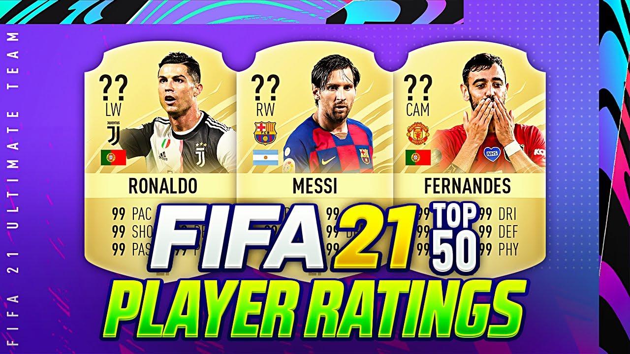 Fifa 21 Top 50 Best Player Ratings W B Fernandes Ronaldo De Bruyne Messi Ultimate Team Youtube