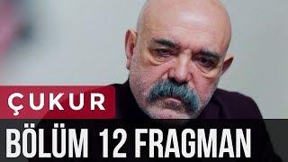 Çukur 12. Bölüm Fragman