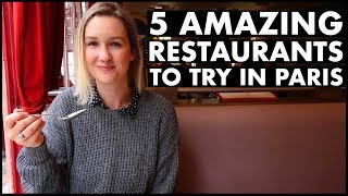 5 Amazing Restaurants To Try in Paris
