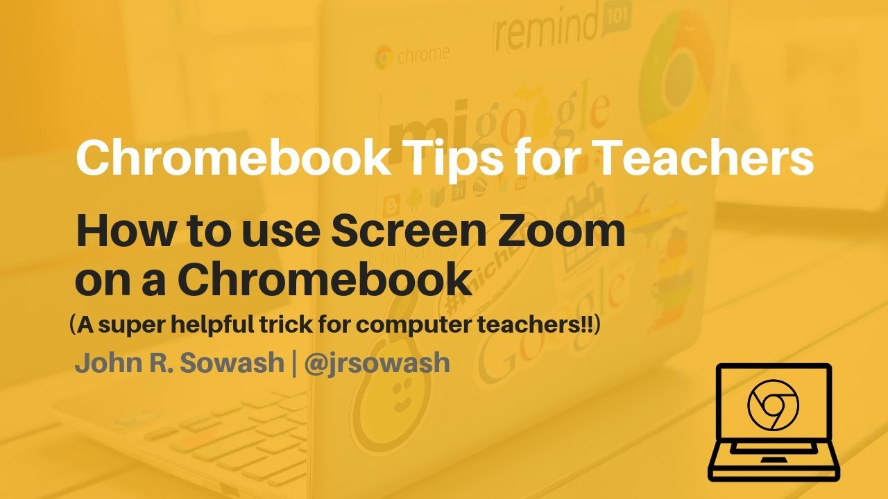 Chromebook Accessibility Features for the Classroom - tips