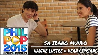 Nadine Lustre and Kean - Sa Ibang Mundo [Official Behind-The-Scenes]