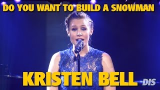 "Kristen Bell sings ""Do You Want to Build a Snowman"" 