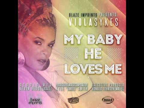 Viola Sykes My Ba He Loves Me Main Vocal Mix