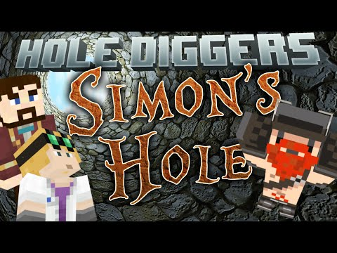 Minecraft - Simon's Hole - Hole Diggers 5