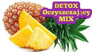 Detox mocno oczyszczający organizm z toksyn mix:-)