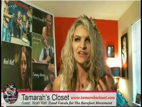 "LIVE INTERVIEW in Tamarah's Closet: ""Introducing Noah Wall, Lead Vocals for The Barefoot Movement"""