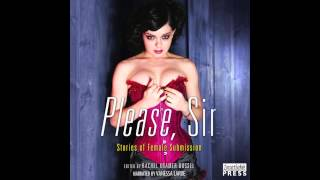 Please, Sir - Stories of Female Submission by Rachel Kramer Bussel