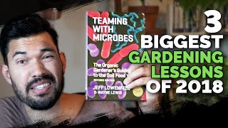 My 3 Biggest Gardening Lessons in 2018