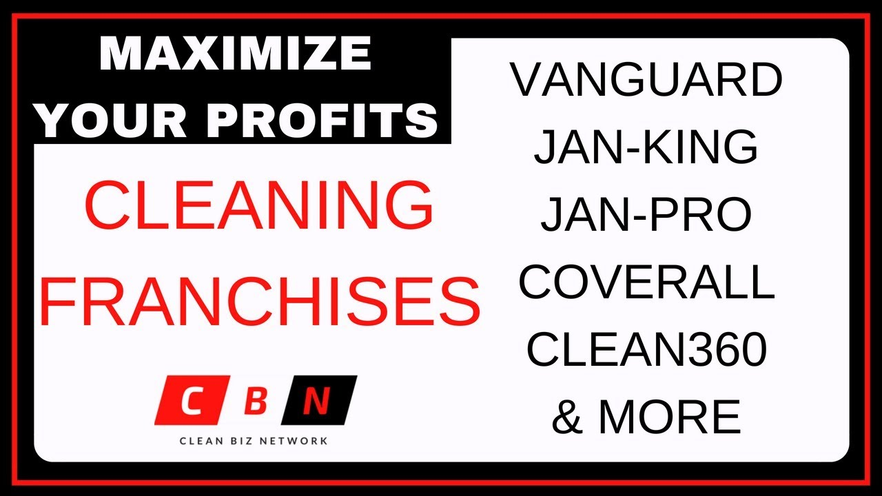 Top Cleaning Franchises 2020.Cleaning Franchises How To Maximize Profits