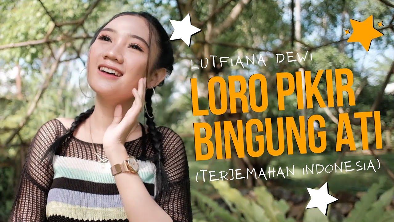 Loro Pikir - Lutfiana Dewi (Official Music Video ANEKA SAFARI)