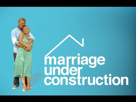 Marriage Under Construction