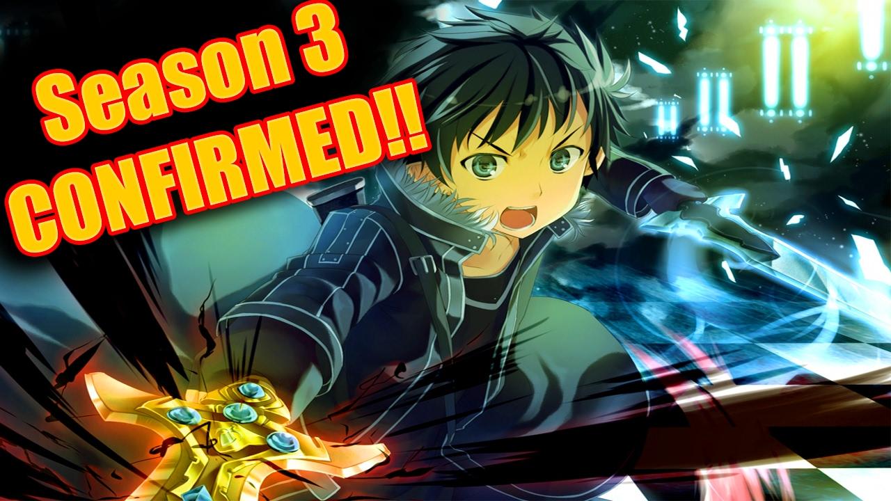 Sword art online season 3 confirmation!! Sword art online ordinal.
