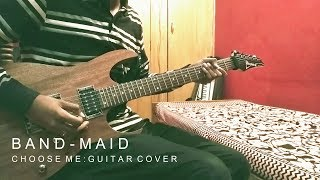BAND-MAID / Choose Me: Guitar Cover