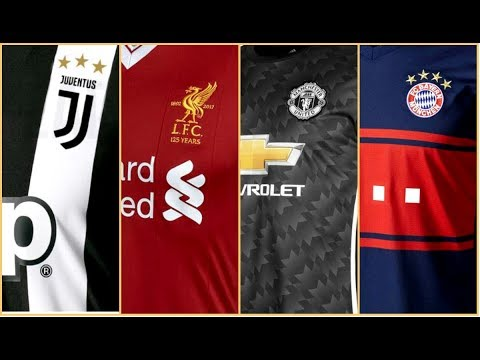 Top 20 Best Kits in Europe 2017/2018