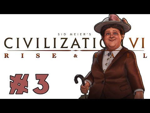 Civilization VI: Rise and Fall! -- Wilhelmina of the Netherlands! -- Part 3