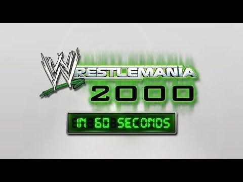WrestleMania in 60 Seconds: WrestleMania 2000