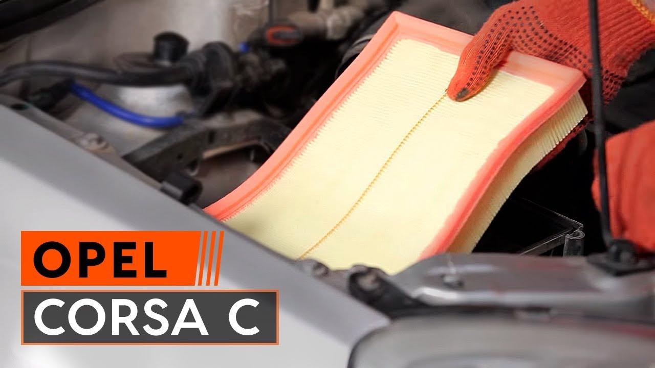 Instrucción: Cómo cambiar Filtro de aire en OPEL CORSA C