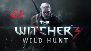 The Witcher 3: Wild Hunt #61 Око За Око