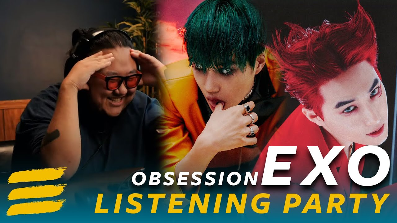 """Listening Party: EXO """"OBSESSION"""" Reaction - First Listen PART 3"""