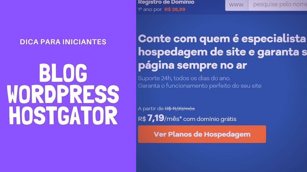 BLOG HOSTGATOR] COMO COMEÇAR UM BLOG NO WORDPRESS COM HOSTGATOR