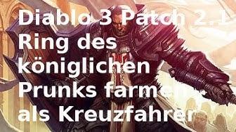 Kreuzritter Guide Patch 2.1: Ring des königlichen Prunks farmen