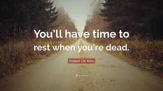 TOP 20 Robert De Niro Quotes
