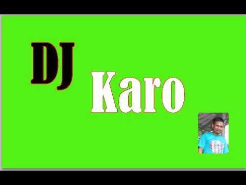 DJ Karo Terbaru 2018