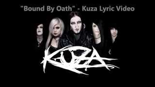 """Bound By Oath"" - Kuza - Lyric Video"