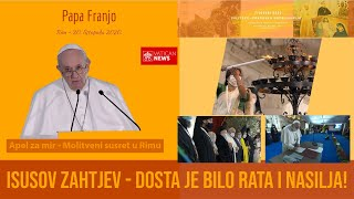 Papa Franjo: Dosta je bilo rata i nasilja!