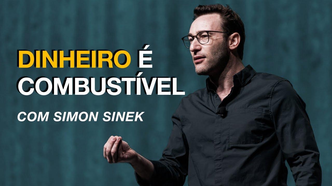 Dinheiro é Combustível, com Simon Sinek [Insight para Empreendedores]