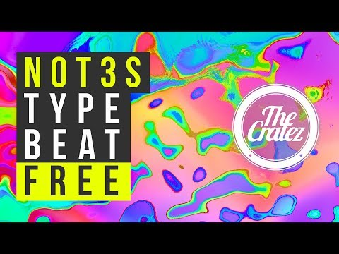 "Not3s Type Beat Free 2019 ✘ Instrumental Free Beats Music | ""Who We Be"" 