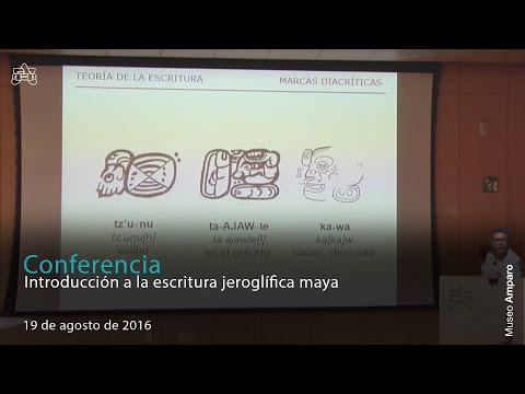 Dr. Erik Velásquez | Introducción a la escritura jeroglífica maya