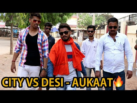 City vs Desi Boys  *Aukaat* - | Vijay Kumar |