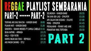 Reggae Playlist FULL ALBUM | SEMBARANIA