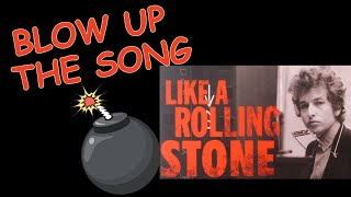 LIKE A ROLLING STONE - Bob Dylan 80th Birthday Celebration! - BLOW UP the SONG, Ep. 6