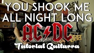 You Shook Me All Night Long - AC/DC - Tutorial - Como tocar en Guitarra