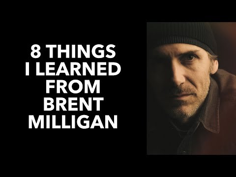 8 Things I Learned from Brent Milligan