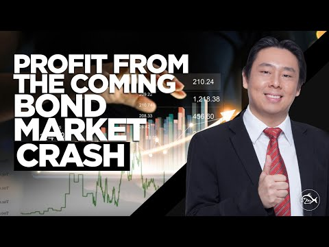 Profit from the Coming Bond Market Crash by Adam Khoo