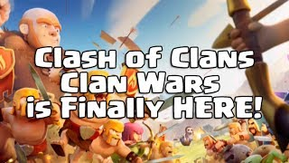 Clash of Clans - Clan Wars is Finally HERE!