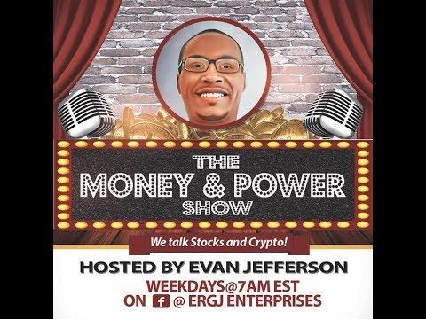 The #Money & #Power Show (02/14/19)