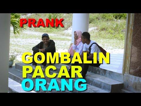 GOMBALIN PACAR ORANG COWOKNYA EMOSI - PRANK INDONESIA