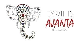 Emrah Is - Ajanta (Free Download)