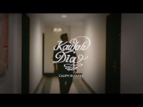Kaulah Dia - Caliph Buskers (Official Music Video)