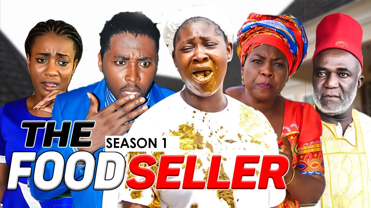 THE FOOD SELLER 1 - LATEST NIGERIAN NOLLYWOOD MOVIES