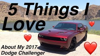 5 Things I Love About My 2017 Dodge Challenger SXT Plus - and possibly breaking it...