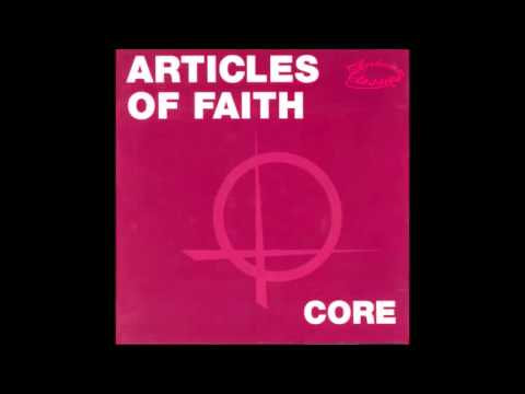 Articles of Faith - Core