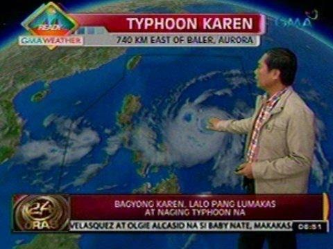 24 Oras: Bagyong Karen, lalo pang lumakas at naging typhoon na